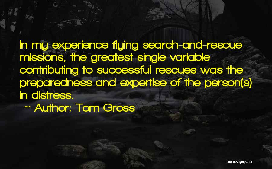 Experience Expertise Quotes By Tom Gross