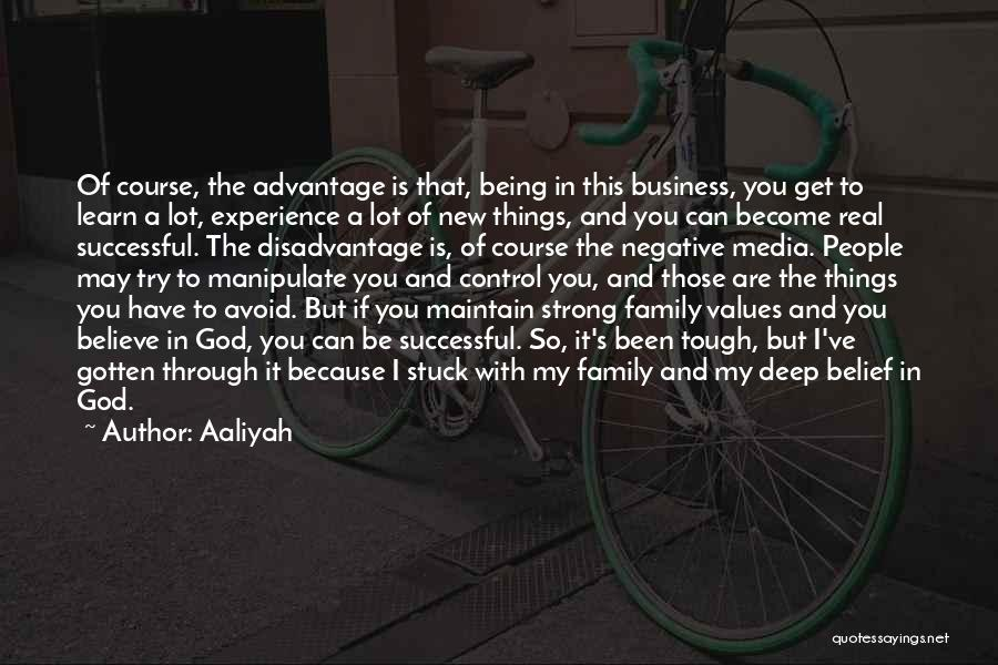Experience In Business Quotes By Aaliyah