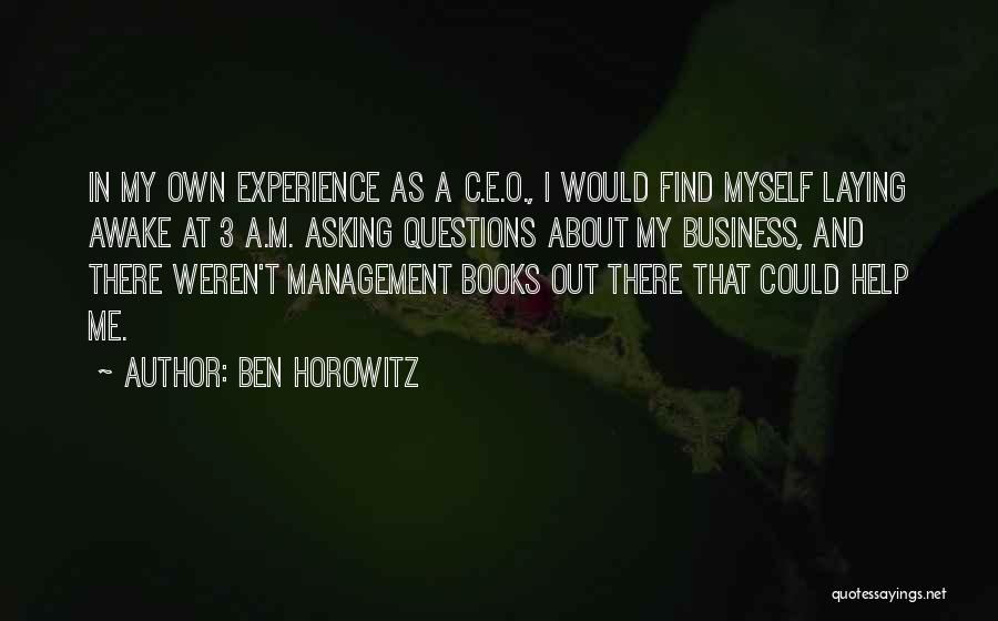 Experience In Business Quotes By Ben Horowitz