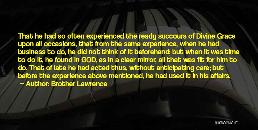 Experience In Business Quotes By Brother Lawrence