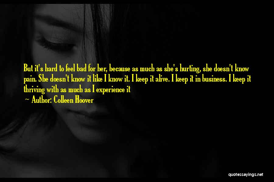 Experience In Business Quotes By Colleen Hoover