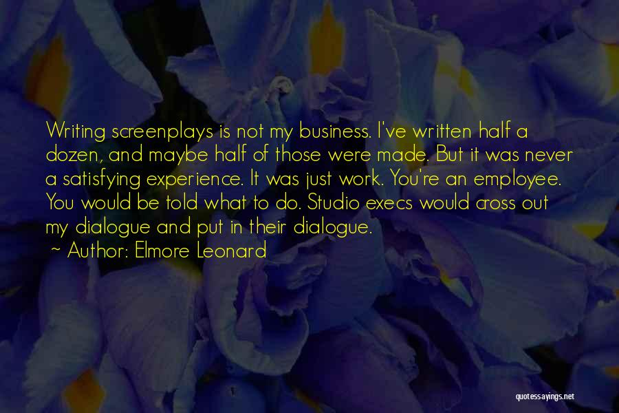 Experience In Business Quotes By Elmore Leonard