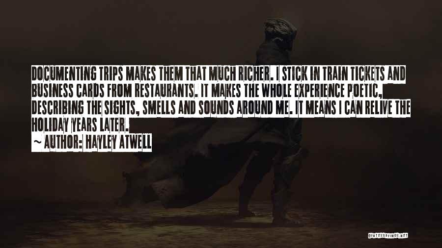 Experience In Business Quotes By Hayley Atwell