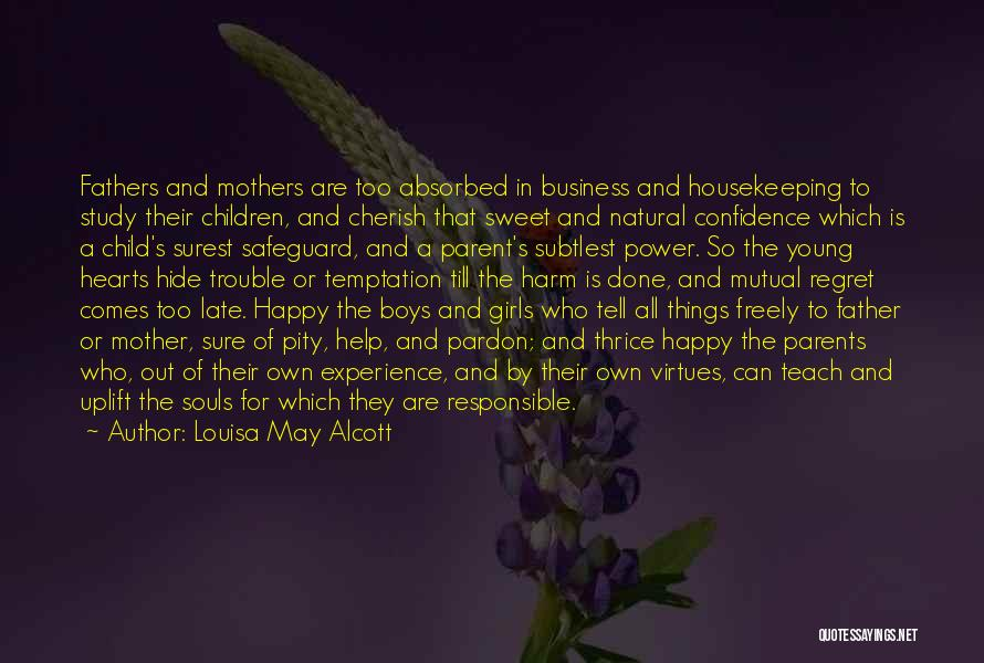 Experience In Business Quotes By Louisa May Alcott