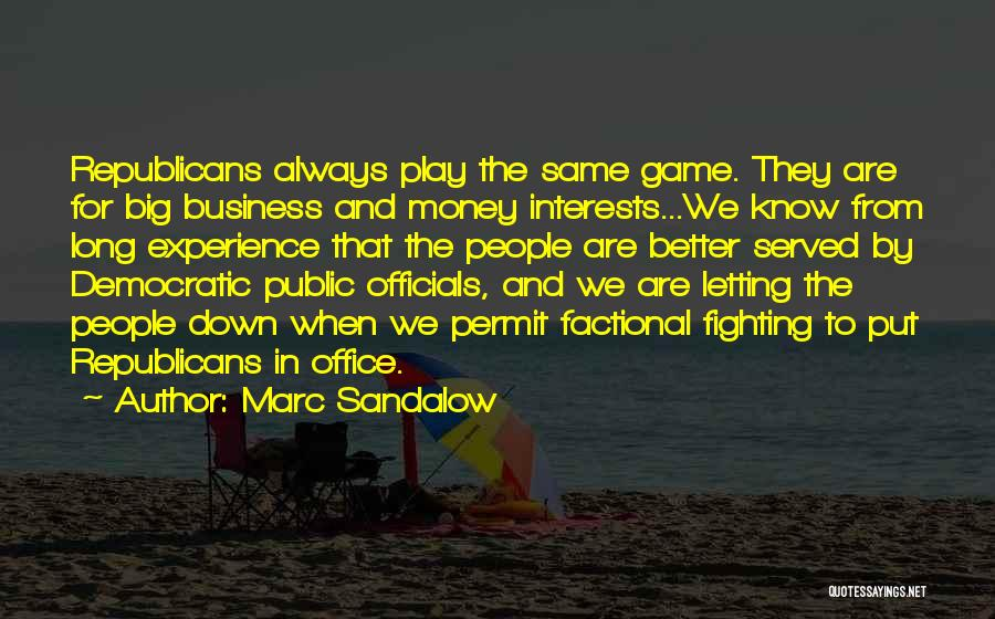 Experience In Business Quotes By Marc Sandalow