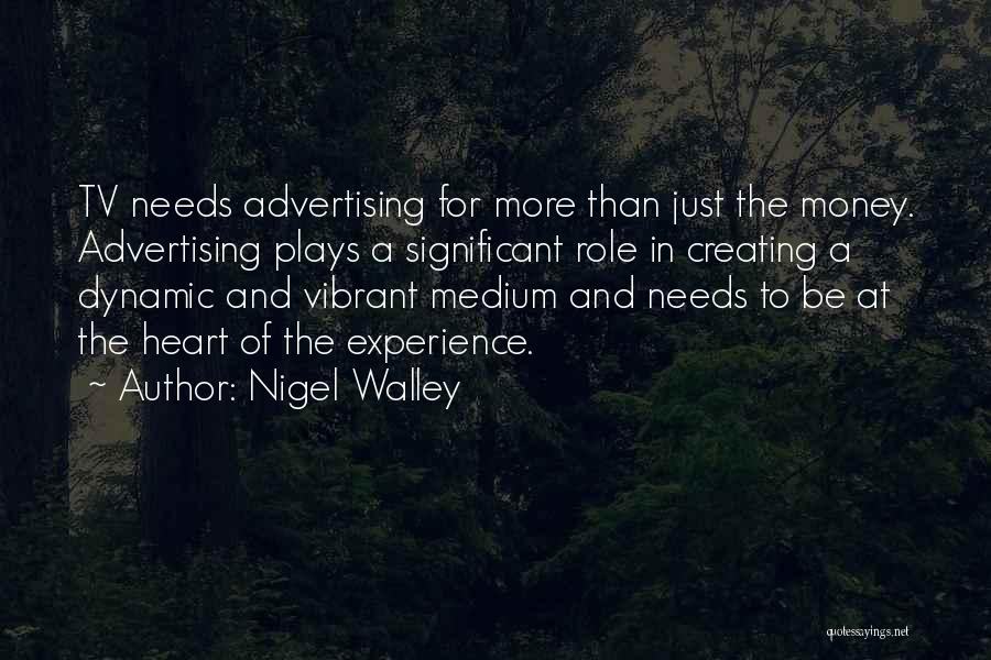 Experience In Business Quotes By Nigel Walley