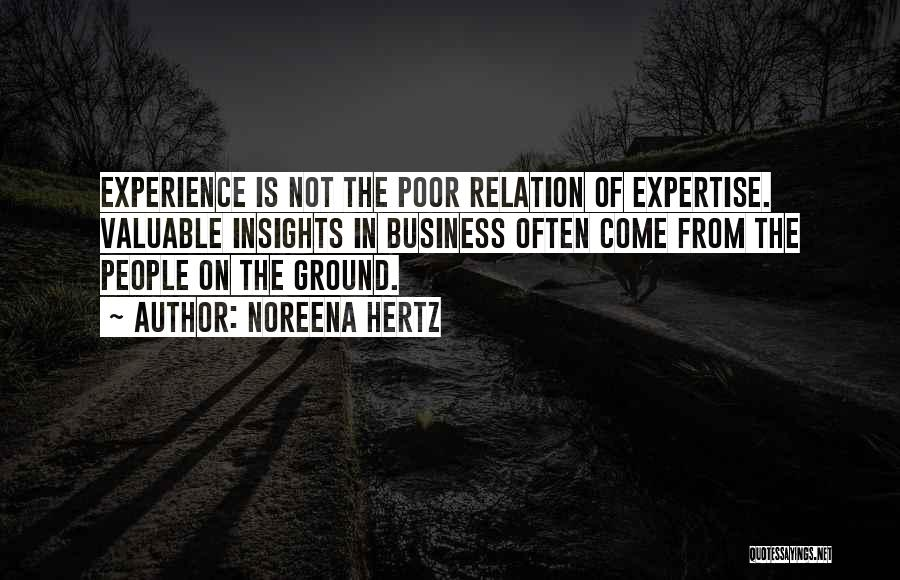 Experience In Business Quotes By Noreena Hertz