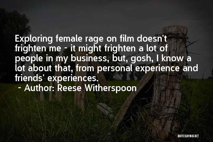 Experience In Business Quotes By Reese Witherspoon
