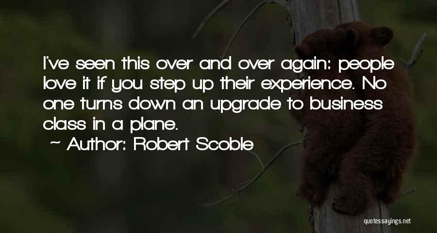 Experience In Business Quotes By Robert Scoble