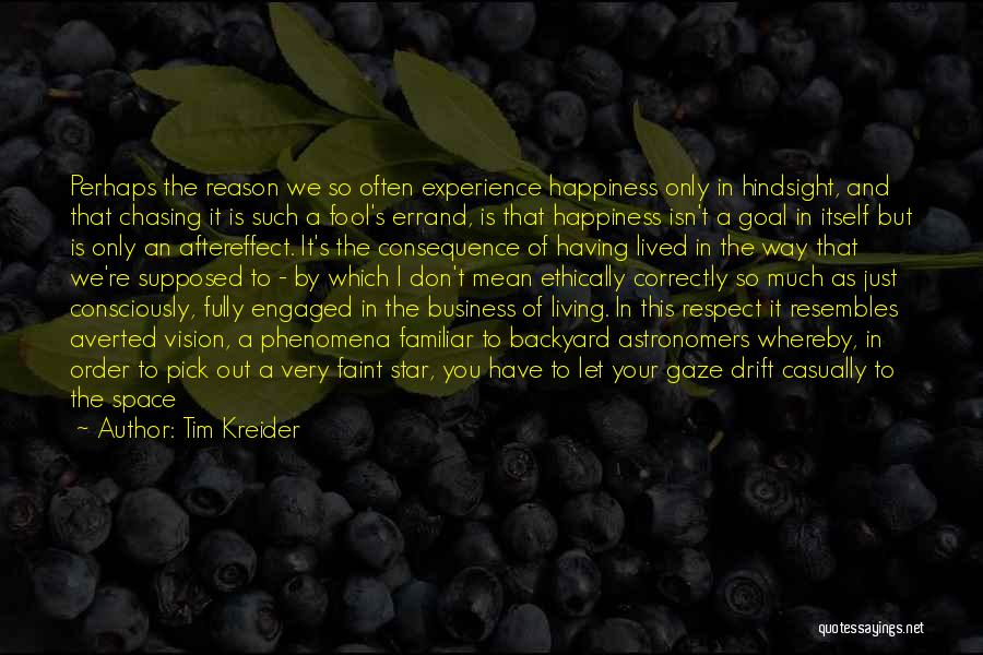 Experience In Business Quotes By Tim Kreider