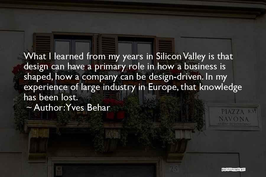Experience In Business Quotes By Yves Behar