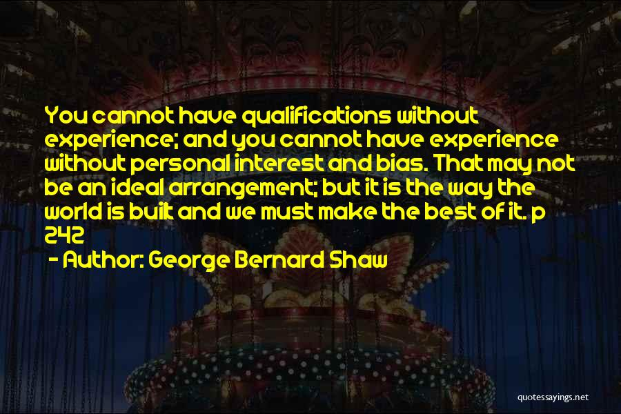 Experience Vs Qualifications Quotes By George Bernard Shaw