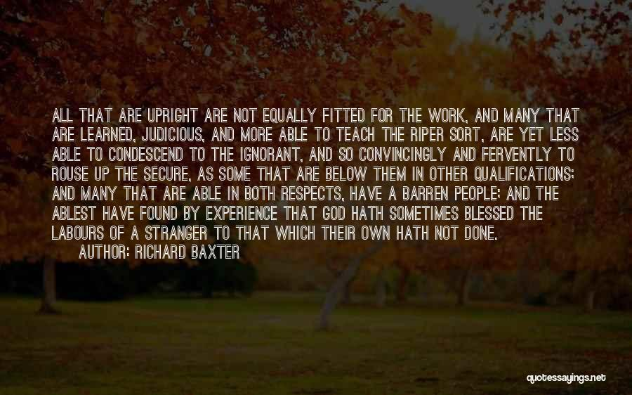 Experience Vs Qualifications Quotes By Richard Baxter