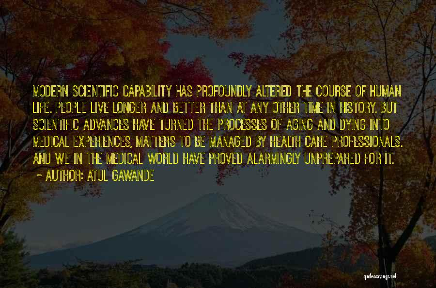 Experiences In Life Quotes By Atul Gawande