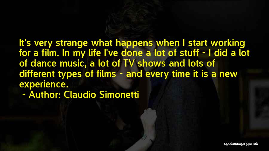 Experiences In Life Quotes By Claudio Simonetti