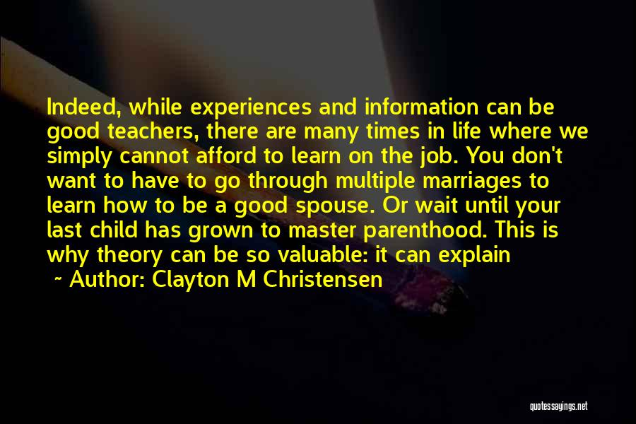 Experiences In Life Quotes By Clayton M Christensen