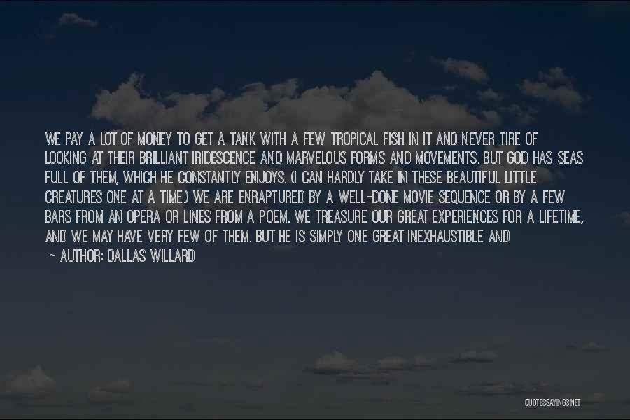 Experiences In Life Quotes By Dallas Willard