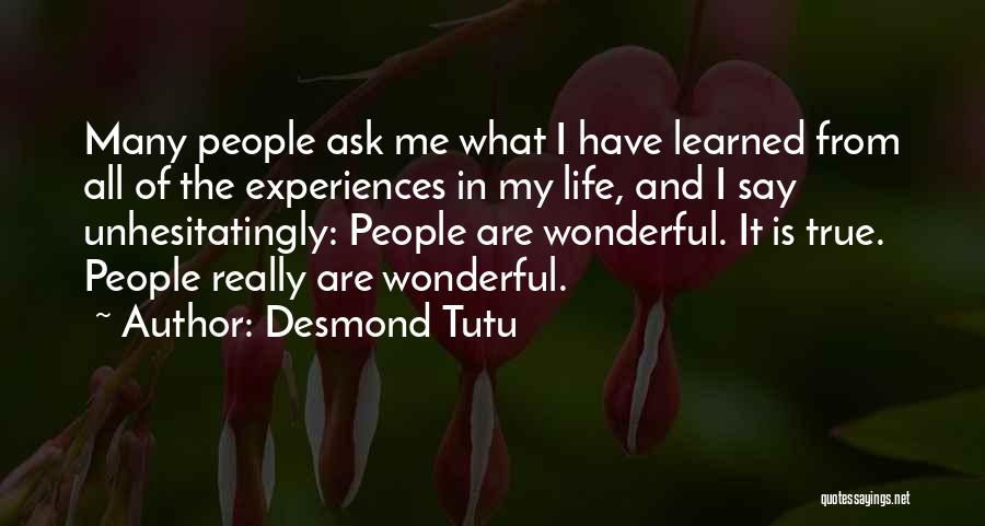 Experiences In Life Quotes By Desmond Tutu