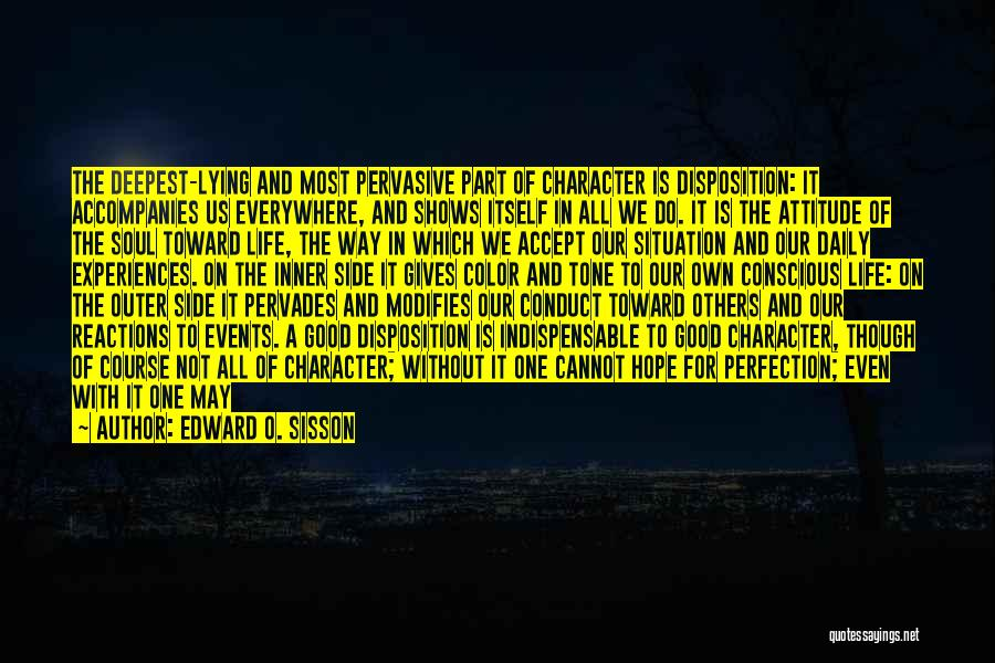 Experiences In Life Quotes By Edward O. Sisson