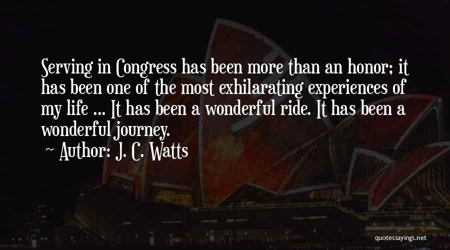 Experiences In Life Quotes By J. C. Watts