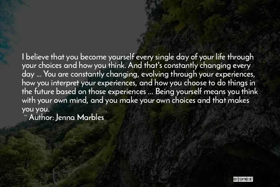 Experiences In Life Quotes By Jenna Marbles