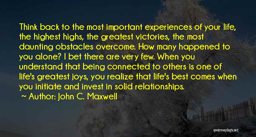 Experiences In Life Quotes By John C. Maxwell