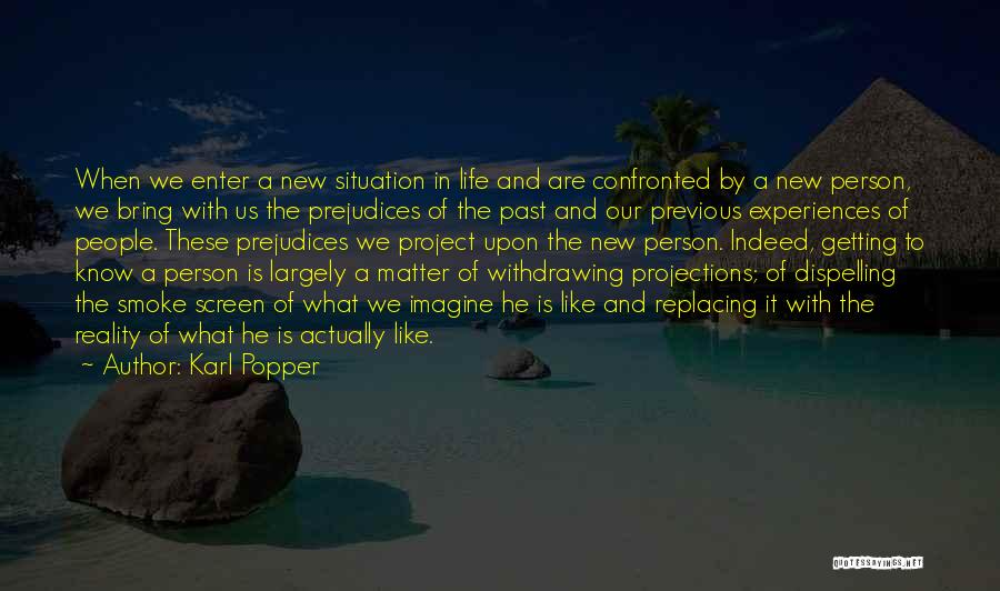 Experiences In Life Quotes By Karl Popper