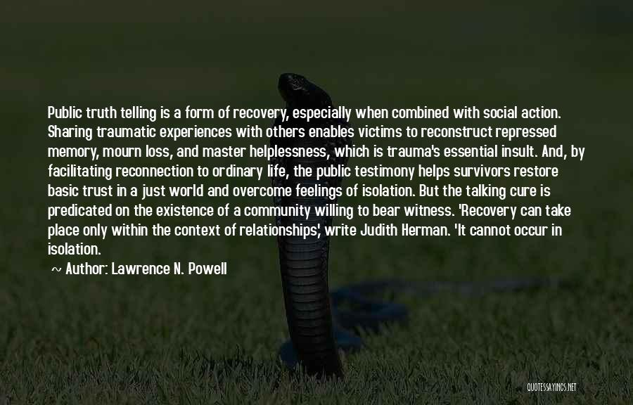 Experiences In Life Quotes By Lawrence N. Powell