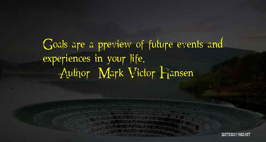 Experiences In Life Quotes By Mark Victor Hansen