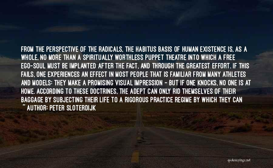Experiences In Life Quotes By Peter Sloterdijk