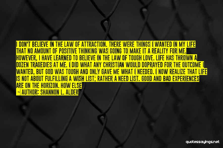 Experiences In Life Quotes By Shannon L. Alder