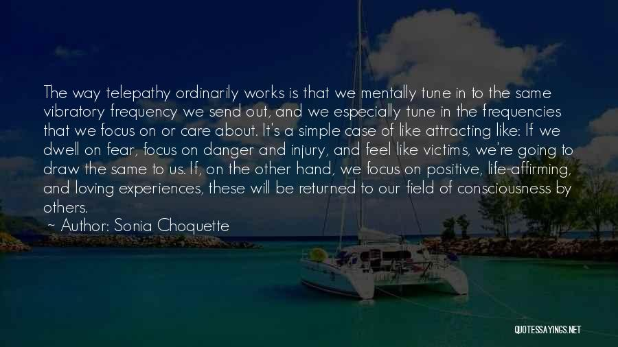 Experiences In Life Quotes By Sonia Choquette