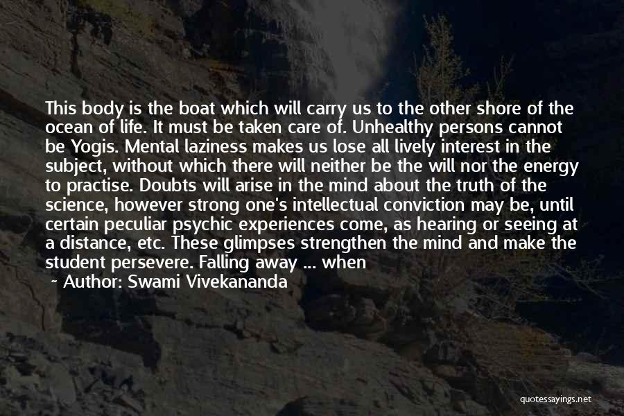 Experiences In Life Quotes By Swami Vivekananda
