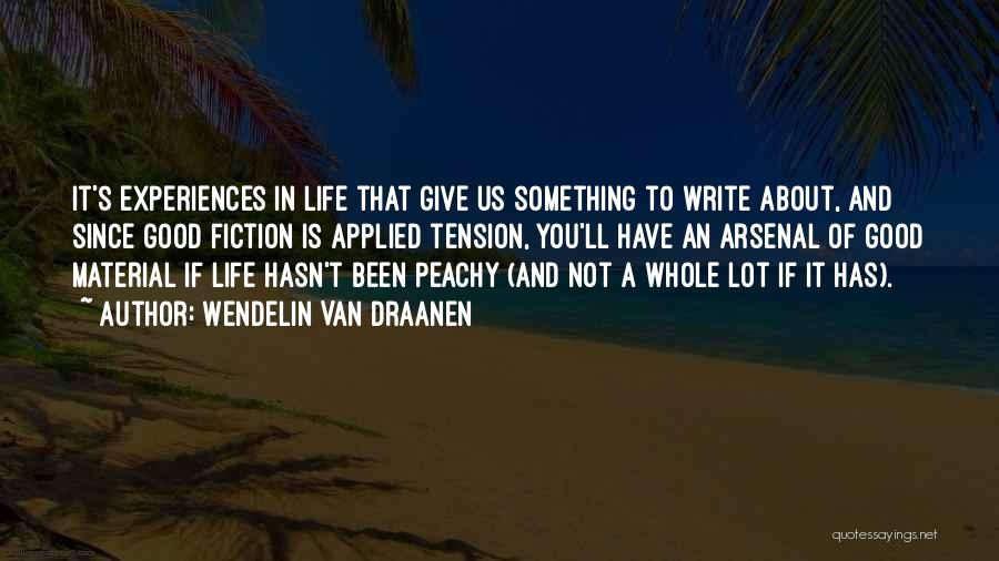 Experiences In Life Quotes By Wendelin Van Draanen