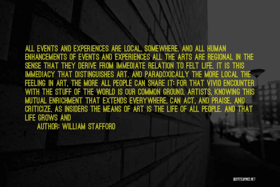 Experiences In Life Quotes By William Stafford