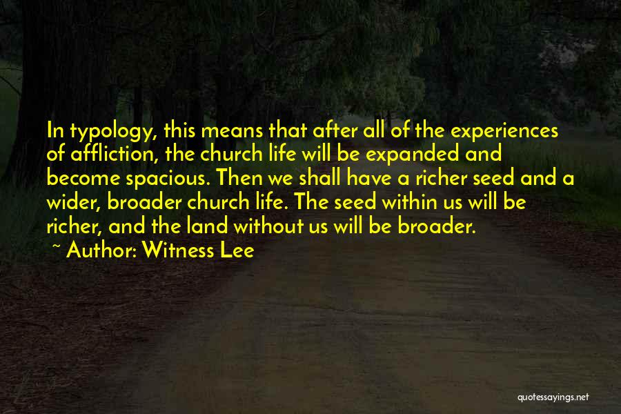 Experiences In Life Quotes By Witness Lee