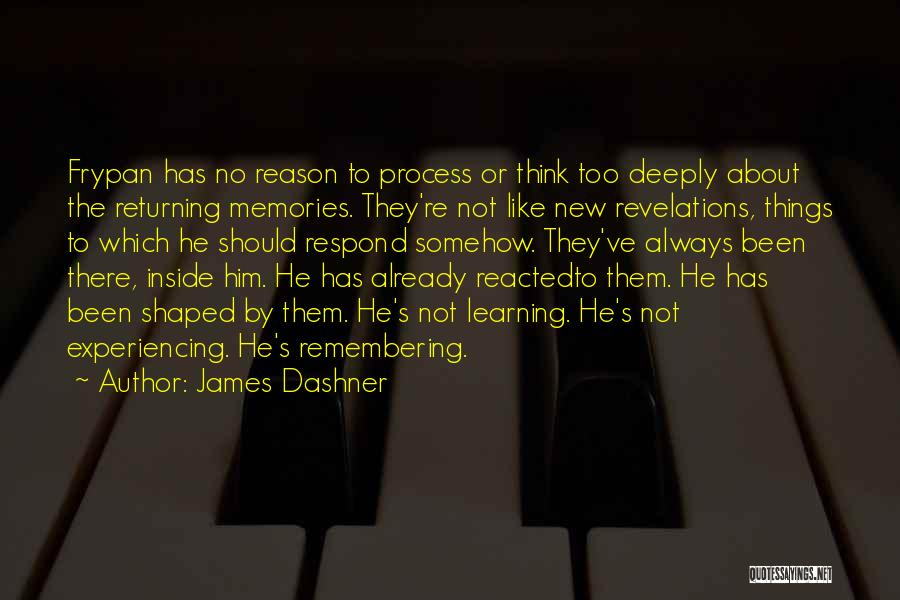 Experiencing New Things Quotes By James Dashner