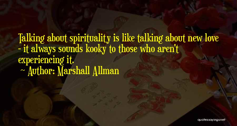 Experiencing New Things Quotes By Marshall Allman