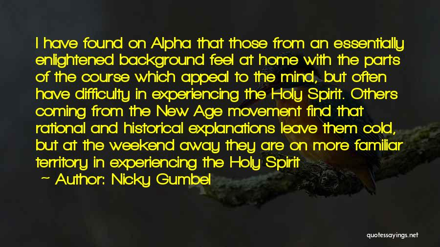 Experiencing New Things Quotes By Nicky Gumbel