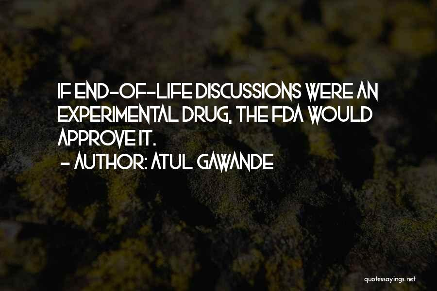 Experimental Life Quotes By Atul Gawande