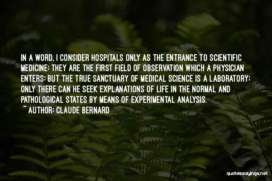 Experimental Life Quotes By Claude Bernard