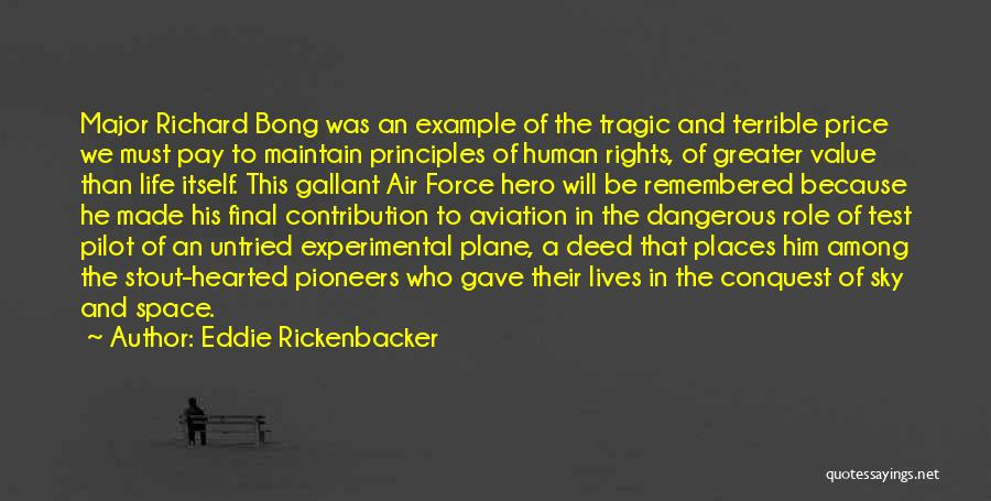 Experimental Life Quotes By Eddie Rickenbacker