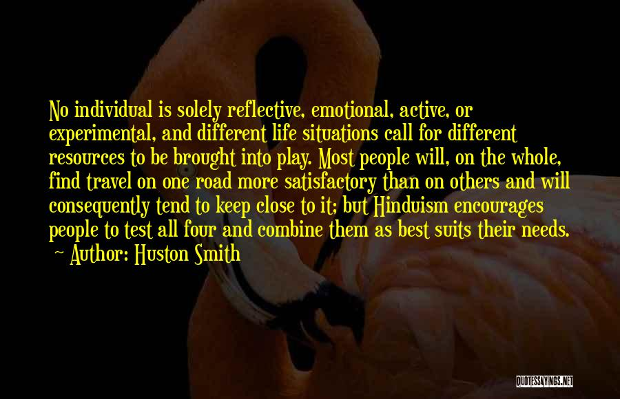 Experimental Life Quotes By Huston Smith