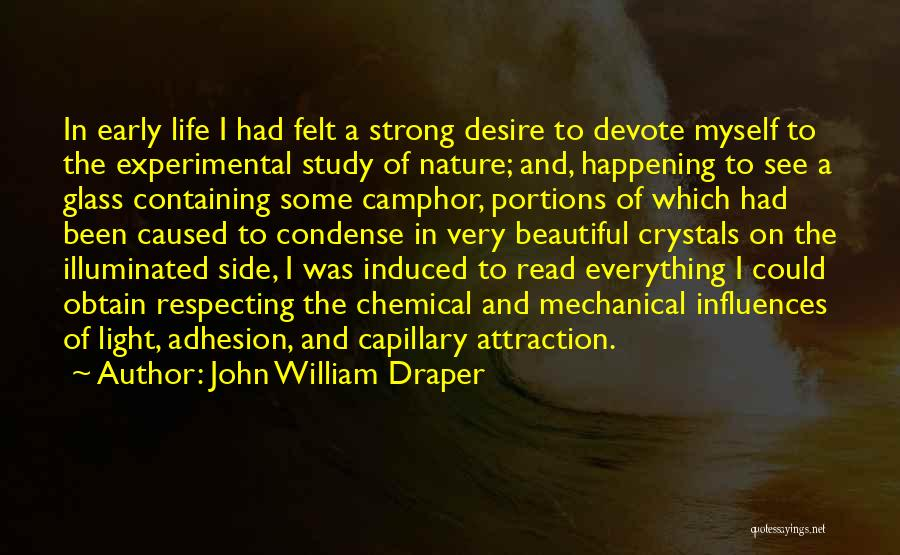 Experimental Life Quotes By John William Draper