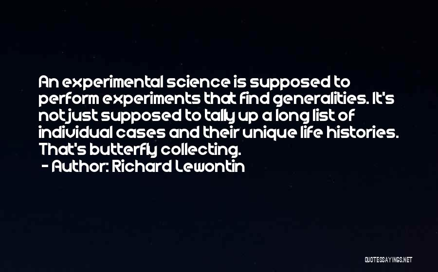 Experimental Life Quotes By Richard Lewontin