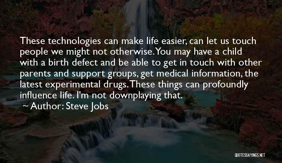 Experimental Life Quotes By Steve Jobs