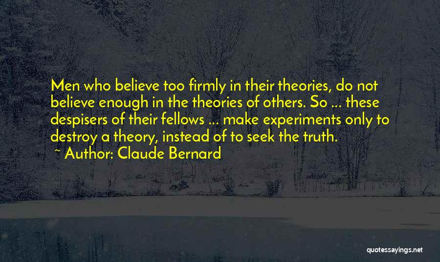 Experiments With Truth Quotes By Claude Bernard