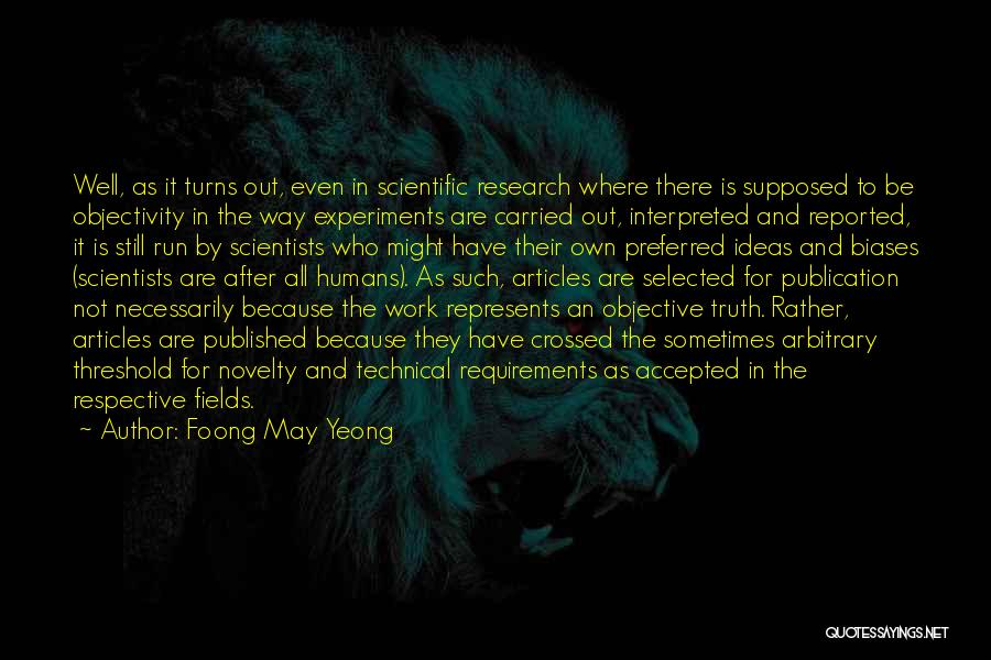 Experiments With Truth Quotes By Foong May Yeong