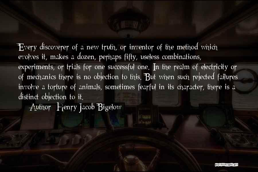 Experiments With Truth Quotes By Henry Jacob Bigelow