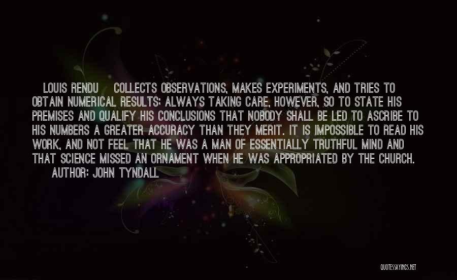 Experiments With Truth Quotes By John Tyndall